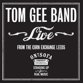 Tom Gee Band live Ont' Sofa from the Corn Exchange EP